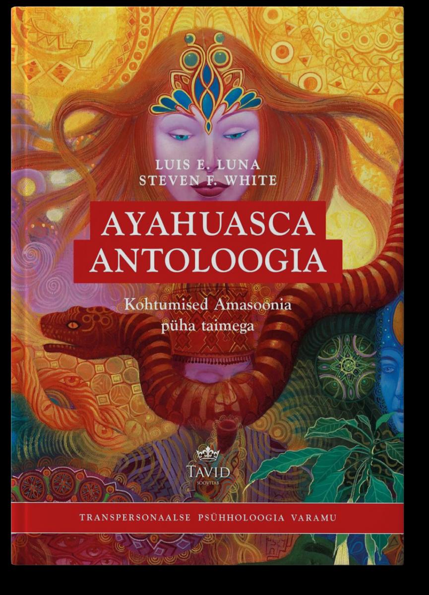 Ayahuasca antoloogia